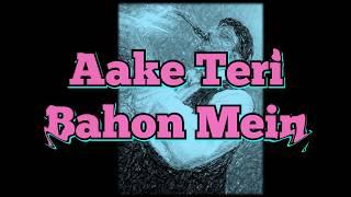 #214:-Aake Teri Bahon Mein|| Best Saxophone Instrumental