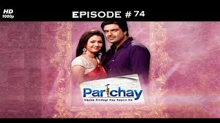 Parichay - 28th November 2011 - परिचय - Full Episode 74