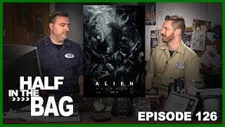 Half in the Bag Episode 126: Alien: Covenant