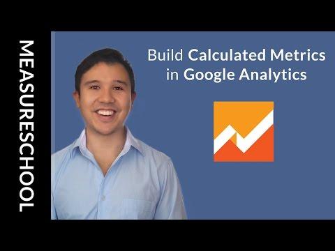 How to use Custom Calculated Metrics with Google Analytics