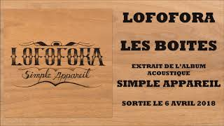 Lofofora - Les boites (Officiel)