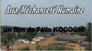 ASSA ou la MECHANCETE HUMAINE  - ABOURE SOUS TITRE EN FRANCAIS - films ivoirien