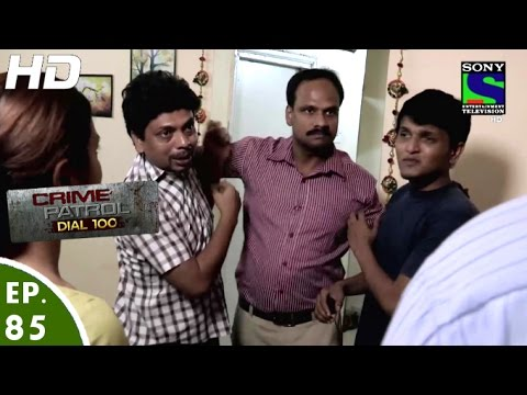 Crime Patrol Dial 100 - क्राइम पेट्रोल - Lalach - Episode 85 - 1st February, 2016