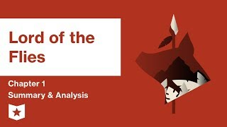 Lord of the Flies by William Golding | Chapter 1 Summary and Analysis