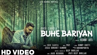 New Punjabi Songs 2016 | Sukh Sahota | Buhe Bariyan | Latest Punjabi Songs 2016 | Jass Records