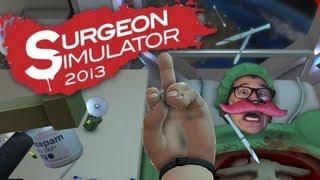 Surgeon Simulator 2013 | Part 5 | BEST DOCTOR IN SPACE!