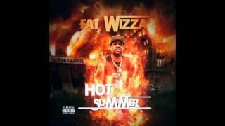 FAT WIZZA x HOT SUMMER