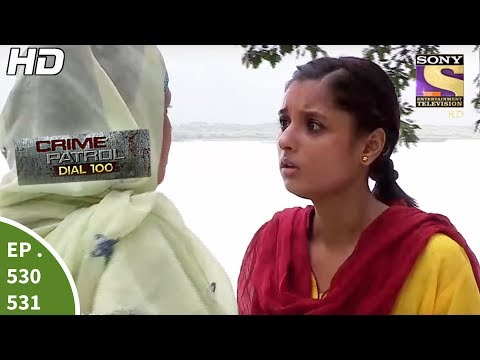 Xxx Mp4 Crime Patrol Dial 100 क्राइम पेट्रोल Malvani Triple Murder Ep 530 531 5th July 2017 3gp Sex
