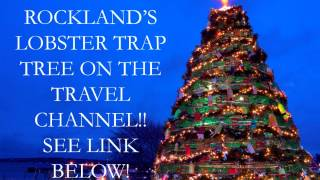 Rockland's Lobster Trap Tree Voting for the Travel Channel