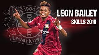 Leon Bailey - Manchester City Target - Elite Skills, Assists & Goals 2017/2018