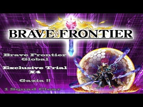 Brave Frontier : Troll Trial X4 Gazia 1 Squad CLEAR !! I Get Trolled Pretty Hard~