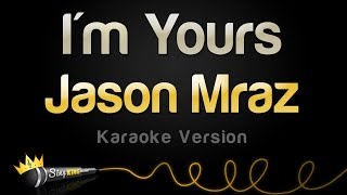 Jason Mraz - I'm Yours (Karaoke Version)