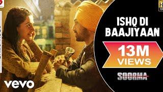 Ishq Di Baajiyaan - Lyric Video |Soorma |Diljit | Taapsee |Shankar Ehsaan Loy | Gulzar