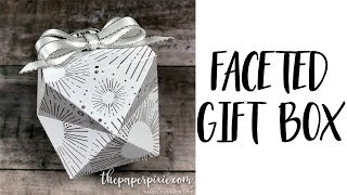 Faceted Gift Box