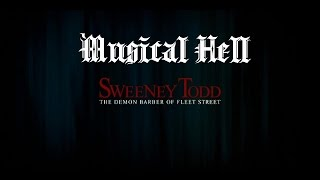Sweeney Todd: Musical Hell Review #46 (4th ANNIVERSARY SPECTACULAR!)