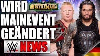 SteroidenSkandal kann Roman Reigns doch noch WrestleMania Main Event kosten   WWE NEWS 18/2018