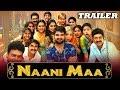 Naani Maa (Ammammagarillu) 2019 Official Trailer | Naga Shaurya, Shamili, Rao Ramesh