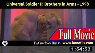 Watch: Universal Soldier II: Brothers in Arms (1998) Full Movie Online