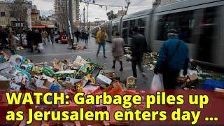 WATCH: Garbage piles up as Jerusalem enters day 1 of municipality strike