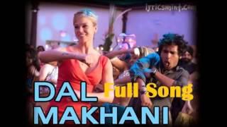 Dal Makhani   Dr Cabbie Ft Manj Musik Raftaar Full New Punjabi Song 2014