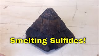 Smelting and Gold Refining Part 1: Smelting sulfides and black sands to recover gold/silver