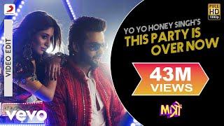 pc mobile Download This Party Is Over Now - Yo Yo Honey Singh | Jackky Bhagnani | Kritika Kamra | Mitron