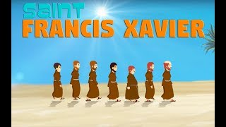 Story of Saint Francis Xavier | English | Story of Saints For Kids