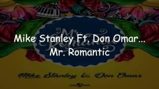 Don Omar & Mike Stanley - Mr. Romantic ( Video Lyrics )
