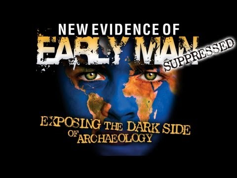 Forbidden Archeology SUPPRESSED New Evidence of Early Man HD FEATURE
