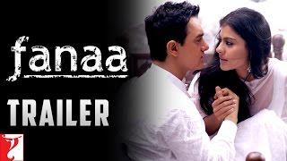 Fanaa | Official Trailer | Aamir Khan | Kajol