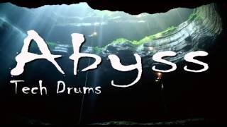 Tech Drums - Abyss