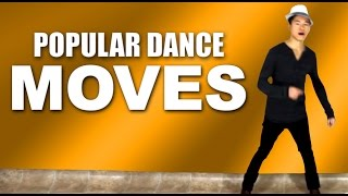 Popular Dance Moves - 3 Cool Dance Moves for Guys!