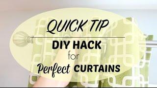 Quick Tip | NO COST DIY Perfect Curtain Hack