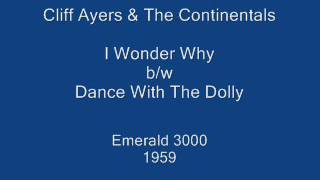 Cliff Ayers & The Continentals - I Wonder Why / Dance With The Dolly (Emerald 3000) 1959