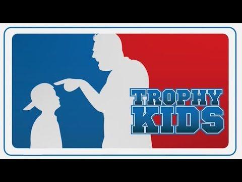 Recommendation: Trophy Kids