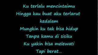 Suki Low - Terlalu Mencintaimu (lirik)