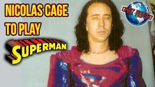 Nicolas Cage To Play Superman - Orbit Report