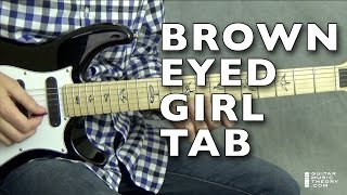 Brown Eyed Girl Tab