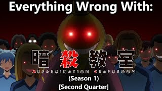 Everything wrong with: Assassination Classroom (Second Quarter)