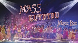 Mass Kuththu - Music Box | Tamil Dance Hit Songs, Kuththu Fever,  Non-Stop Hits | Tamil Film Songs