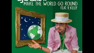 Dj Cassidy Feat R Kelly- Make The World Go Round- Exclusive songs 2016