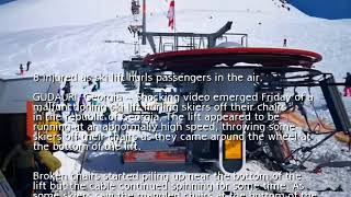 8 injured as ski lift hurls passengers in the air