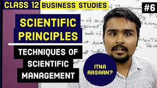 #6,Scientific principles and techniques of management(Class 12 business)