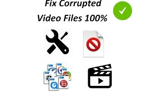 How To Fix Corrupted Video Files (MOV,MP4,MPG,M4V,3GP)