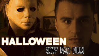 Halloween: Fan Film (2017) - A Gift to the Slasher Society