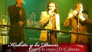 KABITO Y LA DOXIS DVD EN VIVO COMPLETO