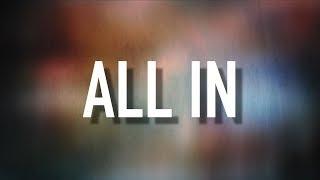 All In - [Lyric Video] Matthew West