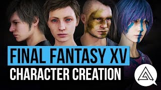 Final Fantasy XV Character Creation - Online Multiplayer Gameplay | Comrades DLC
