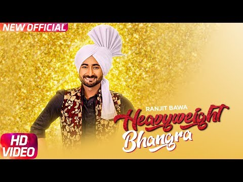 Xxx Mp4 Heavy Weight Bhangra Full Video Ranjit Bawa Ft Bunty Bains Jassi X New Punjabi Song 2017 3gp Sex