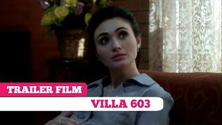 Trailer Film: Villa 603 -- Shandy Syarif, Maeva Amin